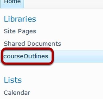 SharePoint 2010 Click courseOutlines link in Quick Launch