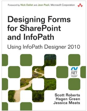 book Designing Forms for SharePoint and InfoPath: Using InfoPath Designer 2010