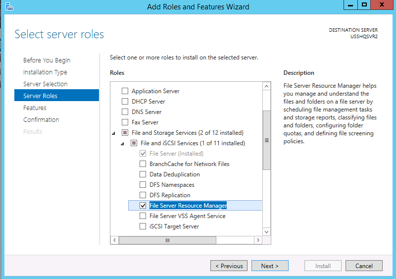 Server Roles Installing FSRM File Server Resource Manager in Windows Server 2012
