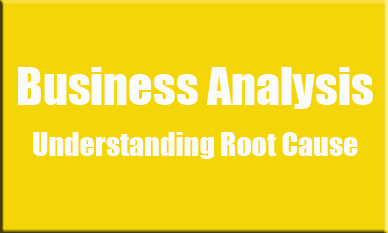Understanding Root Cause in Business Analysis course image