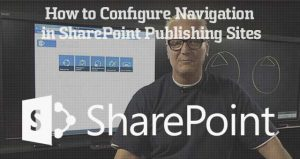 How to Configure Navigation in SharePoint Publishing Sites thumbnail image