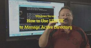 How to Use LDIFDE to Manage Active Directory video training