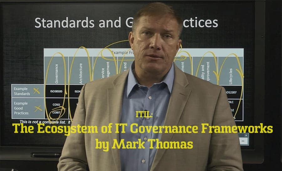 The Ecosystem of IT Governance Frameworks by Mark Thomas video image